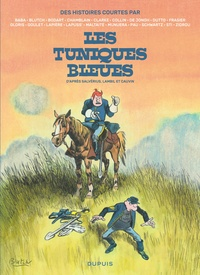 Collectif d'auteurs - Les Tuniques Bleues  : Des histoires courtes par....