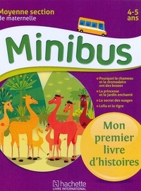 Histoiresdenlire.be Minibus maternelle Moyenne Section : mon premier livre d'histoires Image