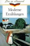 Collectif d'auteurs - Moderne Erzählungen.