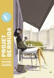 Collectif d'auteurs - Projet Bermuda Tome 5 : Histoires plus ou moins courtes.
