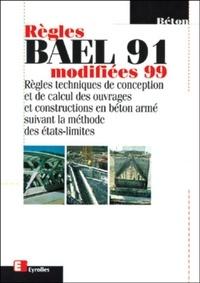 Deedr.fr Règles BAEL 91 modifiées 99. 3ème édition Image
