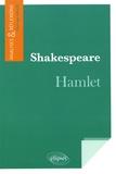 Collectif d'auteurs - Shakespeare, Hamlet.