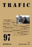 Collectif d'auteurs - Trafic N° 97, Printemps 201 : .