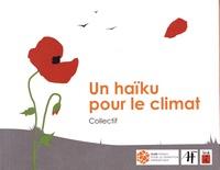 Collectif d'auteurs - Un haïku pour le climat.
