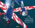 Collectif d'auteurs - Voltige aérienne en bleu ciel.