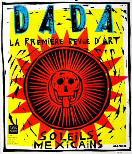 Soleils mexicains  : Dada n°63 | Ullmann, Antoine. Directeur de publication