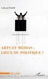 Collectif DAEM - Arts et médias : lieux du politique ?.