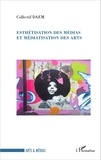 Collectif DAEM - Esthétisation des médias et médiatisation des arts.