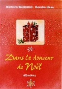 Collectif - Dans la douceur de Noël.
