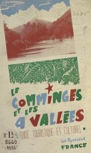 Collectif de municipalités de et  Conseil général de la Haute-Ga - Le Comminges et les Quatre-Vallées - Les Pyrénées France. Guide touristique et culturel.