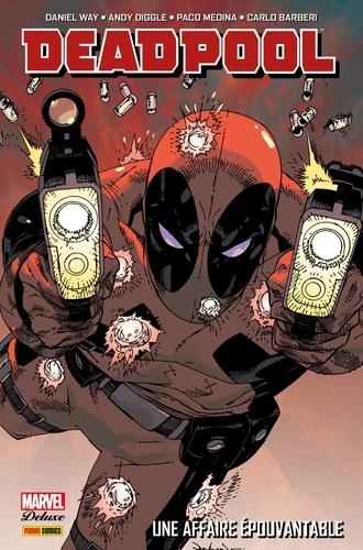 Deadpool (2008) T01. Une affaire épouvantable
