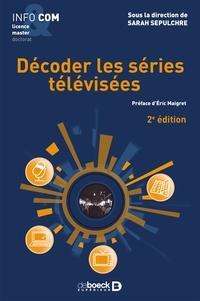 Collectif et  Collectif - Décoder les séries télévisées.