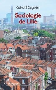 Collectif Degeyter - Sociologie de Lille.