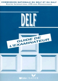 Rhonealpesinfo.fr DELF. Guide de l'examinateur Image