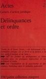 Collectif - Délinquances et ordre.