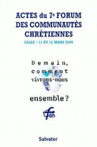 Openwetlab.it Demain, comment vivrons-nous ensemble ? Actes du 7ème Forum des communautés chrétiennes, Lille, mars 2000 Image