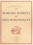 Collectif et Paul-Emile Cadilhac - Demeures inspirées et sites romanesques (3).
