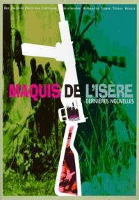 Téléchargement de livres gratuits sur iphone DERNIERES NOUVELLES DES MAQUIS DE L'ISERE DJVU RTF MOBI