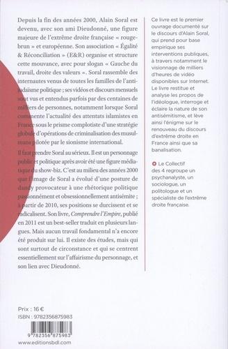 Le cas Alain Soral. Radiographie d'un discours d'extrême droite