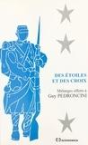 Collectif - Des étoiles et des croix - Mélanges offerts à Guy Pedroncini.