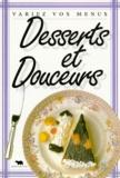 Collectif - Desserts et douceurs.