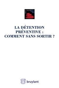 Détention préventive : comment sen sortir ?.pdf