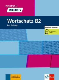 Collectif - Deutsch Intensiv - Wortschatz B2.
