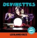 Collectif - Devinettes, Les blagues cultes.