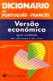 Collectif - Dicionario de português-francês - Versao economica.