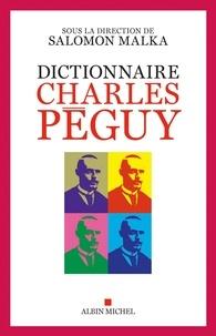 Collectif et  Collectif - Dictionnaire Charles Péguy.