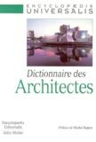 Collectif - Dictionnaire des architectes.