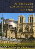 Collectif - Dictionnaire des monuments de Paris.