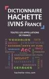 Collectif - Dictionnaire des vins de France.