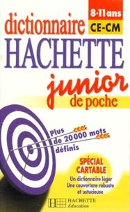 Collectif - Dictionnaire Hachette junior de poche - 8-11 ans, CE-C.