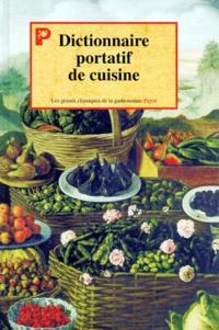 Collectif - Dictionnaire portatif de cuisine.