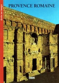 Collectif - Die römische Provence.