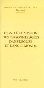Dignité et mission des personnes âgées dans lÉglise et dans le monde - [1er octobre 1998.pdf