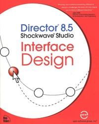 Director 8.5 Shockwave Studio Interface Design. CD-ROM included.pdf