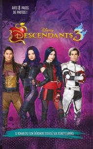 Collectif Disney et Brigitte Hébert - Descendants 3 - Le roman du film - Novélisation du troisième film.