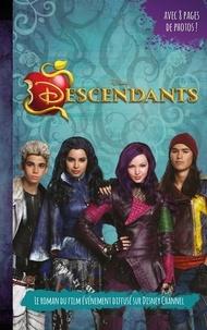 Collectif Disney - Descendants - Le roman du film - Tome 1 - Novélisation du premier film.