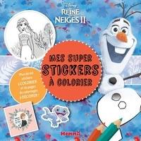Collectif - Disney La Reine des Neiges 2 - Mes super stickers à colorier.