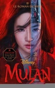Collectif Disney - Mulan - Le roman du film.