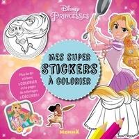 Collectif - Disney Princesses - Mes super stickers à colorier.