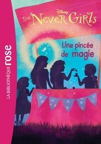 Collectif Disney - The Never Girls 07 - Une pincée de magie.