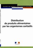 Collectif - Distribution de produits alimentaires par les organismes caritatifs - gbph 5943 - GBPH N° 5943.