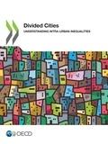 Collectif - Divided Cities - Understanding Intra-urban Inequalities.
