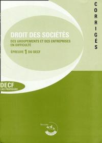 Collectif - Droit des sociétés Corrigé - Epreuve 1 du DECF, cas pratiques, 12ème édition 2002/2003.