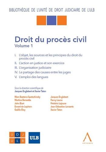 Collectif - Droit du procès civil - Tome 1.