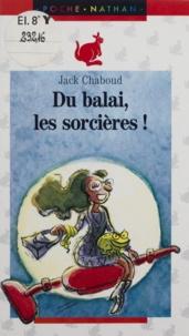 Collectif - Du balai, les sorcières !.