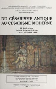 Collectif - Du césarisme antique au césarisme moderne.